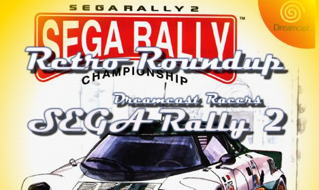 Photo of Retro Roundup – Dreamcast Racers: SEGA Rally 2