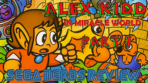 Photo of Video review: Alex Kidd in Miracle World (Part 1)