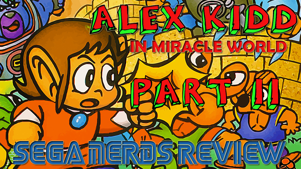 Photo of Video Review: Alex Kidd in Miracle World (Part 2)