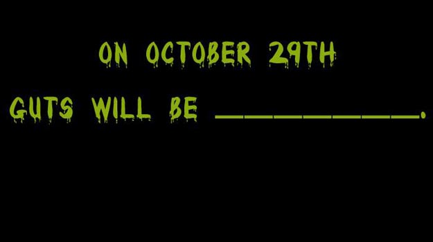 Photo of On October 29th guts will be …