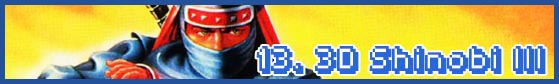13 shinobi 3 subhead SEGA Nerds 2013 game round up