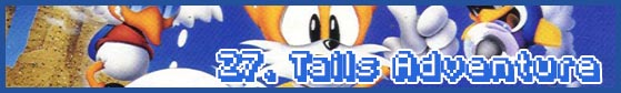 27 tails adventure subhead SEGA Nerds 2013 game round up