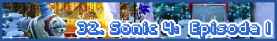 32 sonic 4 ep1 01 subhead SEGA Nerds 2013 game round up