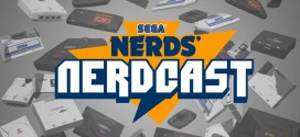 SEGA Nerdcast: Episode 60 (Professing our Genesis Love)