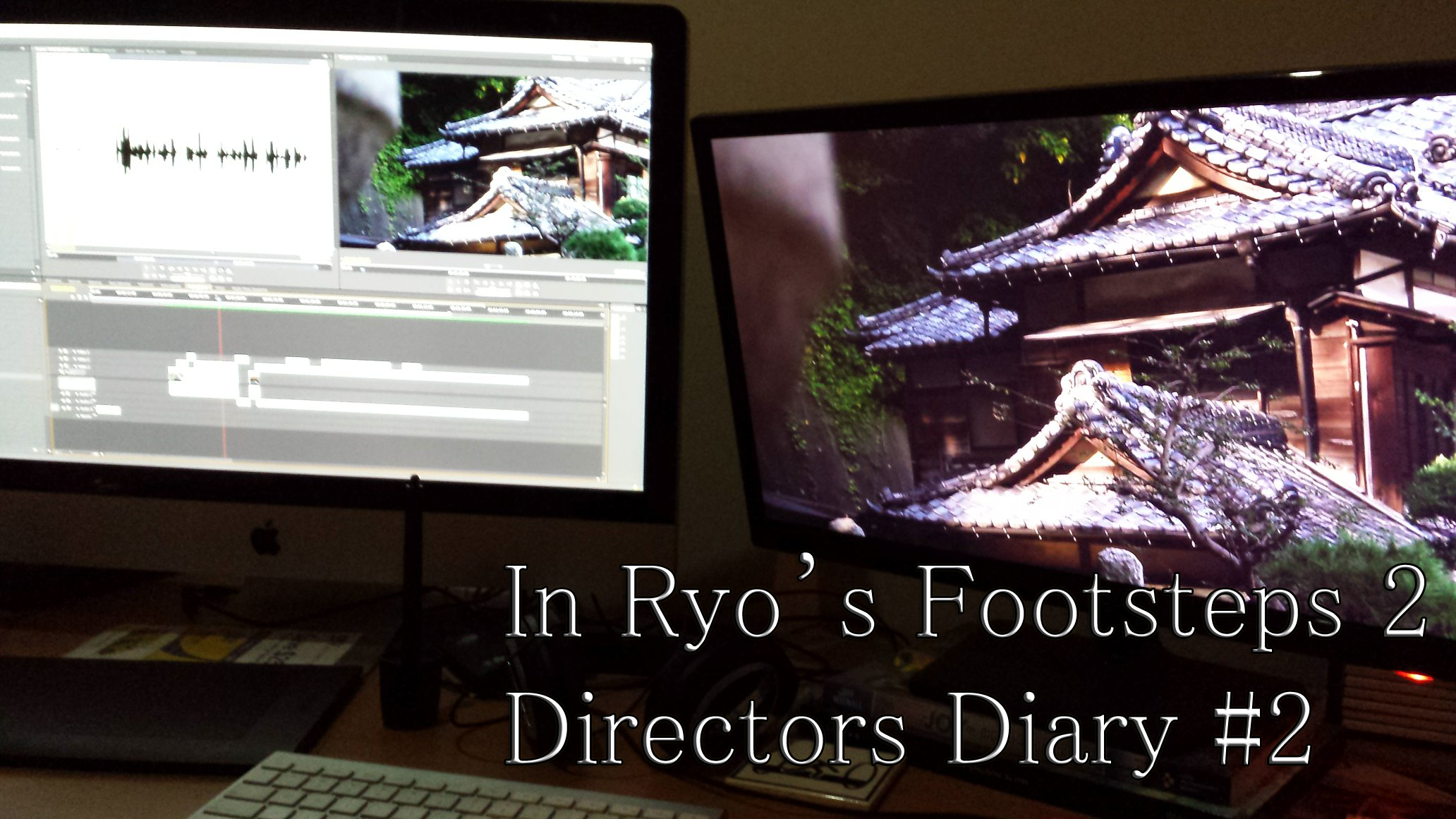 Photo of In Ryo's Footsteps 2: Director's Diary #2