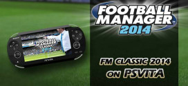 Football Manager Classic 2014 kicks its way to U.S. PSN