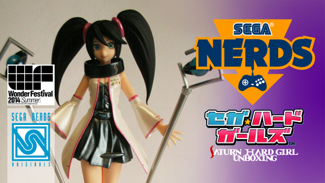 Photo of UNBOXING: SEGA's Summer 2014 Wonfest: Saturn SEGA Hard Girl Figure