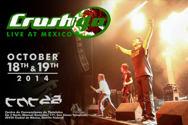 Crush 40 Live at mexico