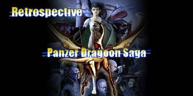 Photo of Retrospective: Panzer Dragoon Saga