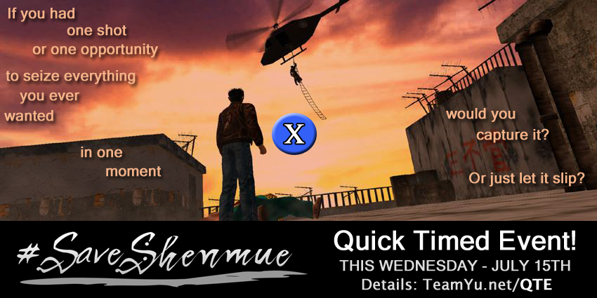 "Photo of Help Shenmue III with Team Yu's ""Quick Timed Event"" this Wednesday"