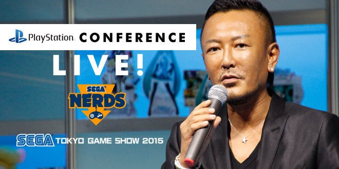 Photo of TGS 2015 : Watch the Sony conference live!