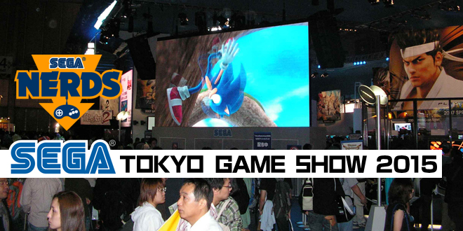 Photo of TGS 2015 : SEGA STREAM SCHEDULE AND LINKS INFORMATION
