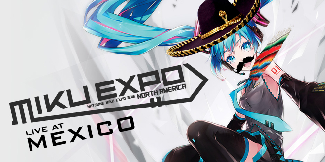 Photo of Hatsune Miku Expo NA Tour adds Mexico date!