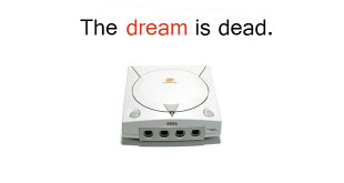 dreamcast-is-dead-2