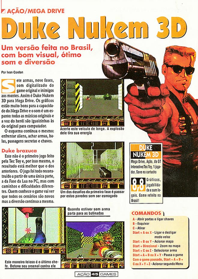 A Brazilian magazine classified Duke Nuken 3D with the score 8,8